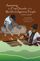 Assessing the First Decade of the World's Indigenous People (1995-2004): Volume II - The South Asia Experience